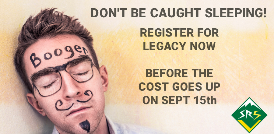 Register for Legacy 5 Before the Cost Increase